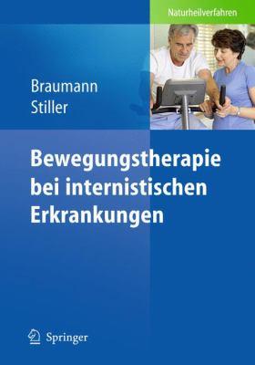 Bewegungstherapie Bei Internistischen Erkrankungen 9783642013317