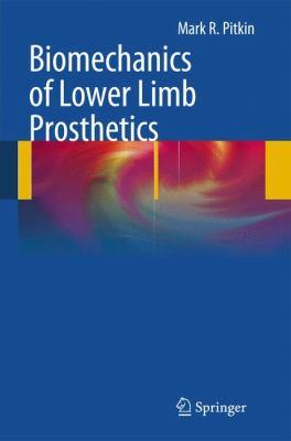 Biomechanics of Lower Limb Prosthetics 9783642030154