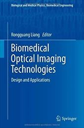 Biomedical Optical Imaging Technologies: Design and Applications 17628070
