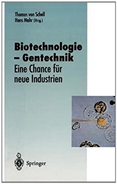Biotechnologie Gentechnik: Eine Chance F R Neue Industrien 9783642793882