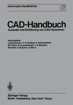 CAD-Handbuch: Auswahl Und Einf Hrung Von CAD-Systemen 9783642700392