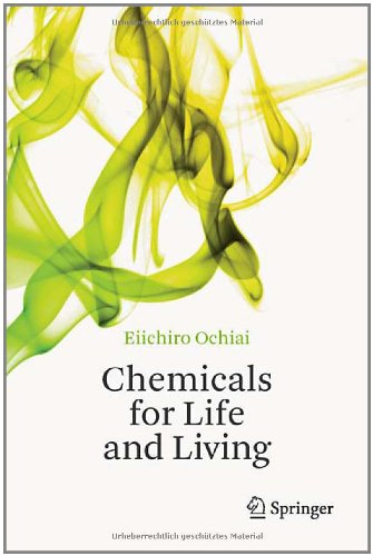 Chemicals for Life and Living 9783642202728