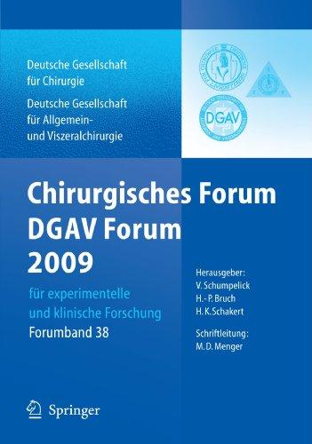 Chirurgisches Forum Und DGAV Forum: Fur Experimentelle Und Klinische Forschung 126. Kongress Der Deutschen Gesellschaft Fur Chirurgie, Munchen, 28.04- 9783642006241