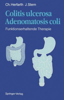 Colitis Ulcerosa Adenomatosis Coli: F Nktionserhaltende Therapie 9783642755811