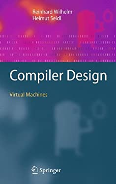 Compiler Design: Virtual Machines 9783642149085