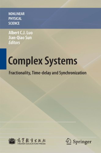 Complex Systems: Fractionality, Time-Delay and Synchronization 9783642175923