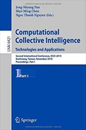 Computational Collective Intelligence: Technologies and Applications: Second International Conference, ICCCI 2010, Kaohsiung, Taiw