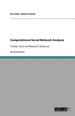 Computational Social Network Analysis 9783640733156