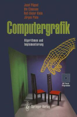 Computergrafik: Algorithmen Und Implementierung 9783642468001