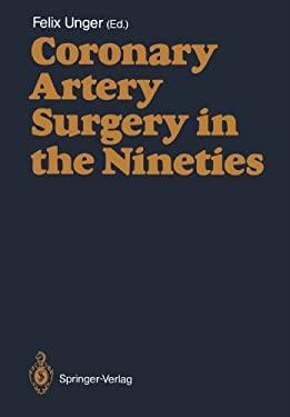 Coronary Artery Surgery in the Nineties 9783642456244