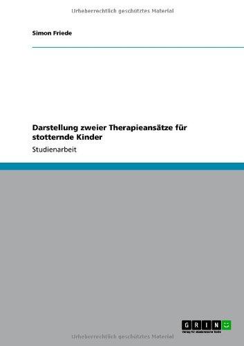 Darstellung Zweier Therapieans Tze F R Stotternde Kinder 9783640833948