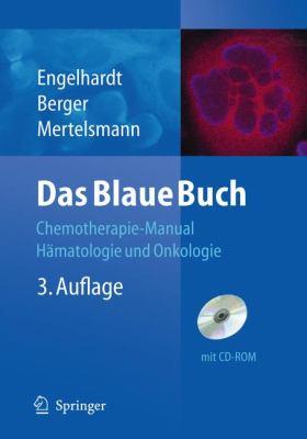 Das Blaue Buch: Chemotherapie-Manual Hamatologie Und Onkologie 9783642052941