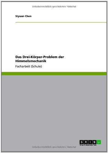 Das Drei-K Rper-Problem Der Himmelsmechanik 9783640823000