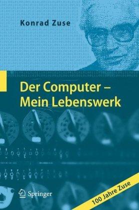 Der Computer - Mein Lebenswerk 9783642120954