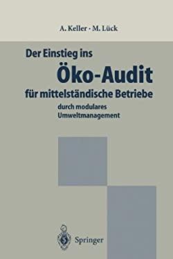Der Einstieg Ins Ko-Audit F R Mittelst Ndische Betriebe: Durch Modulares Umweltmanagement 9783642800795