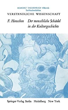 Der Menschliche Sch del in Der Kulturgeschichte 9783642861529