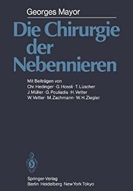 Die Chirurgie Der Nebennieren 9783642699214