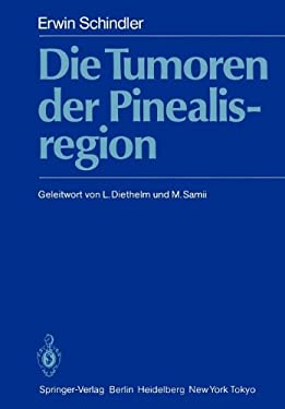 Die Tumoren Der Pinealisregion 9783642932984