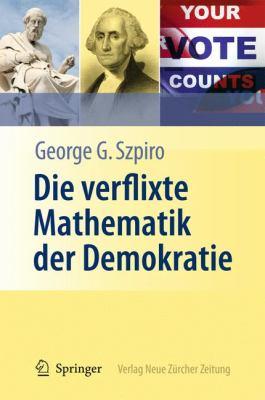 Die Verflixte Mathematik Der Demokratie 9783642128905