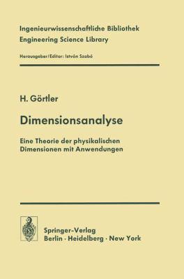 Dimensionsanalyse: Theorie Der Physikalischen Dimensionen Mit Anwendungen 9783642808739