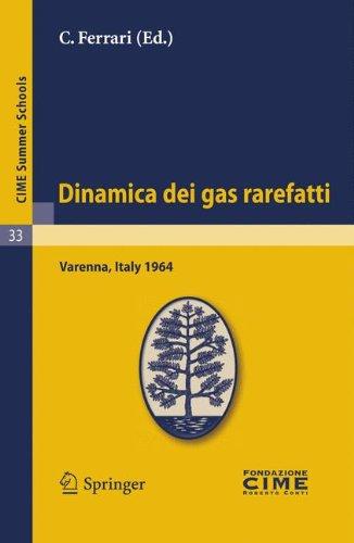 Dinamica Dei Gas Rarefatti: Varenna, Italy 1964 9783642110238
