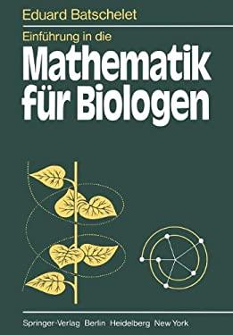 Einf Hrung in Die Mathematik F R Biologen 9783642965401