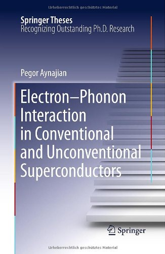 Electron-Phonon Interaction in Conventional and Unconventional Superconductors 9783642149672