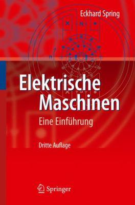 Elektrische Maschinen: Eine Einfuhrung 9783642008849