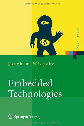 Embedded Technologies: Vom Treiber Bis Zur Grafik-Anbindung 9783642239953