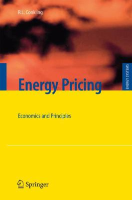 Energy Pricing: Economics and Principles - Conkling, Roger L.
