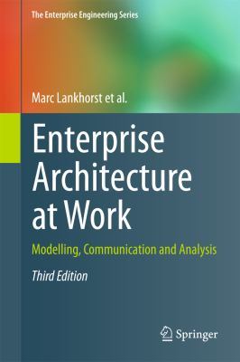 Enterprise Architecture at Work: Modelling, Communication and Analysis 9783642296505