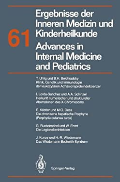 Ergebnisse Der Inneren Medizin Und Kinderheilkunde / Advances in Internal Medicine and Pediatrics: Neue Folge 9783642781018