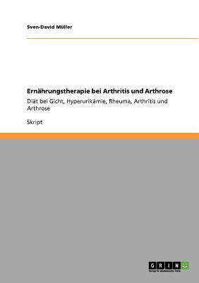 Ern Hrungstherapie Bei Arthritis Und Arthrose 9783640844890