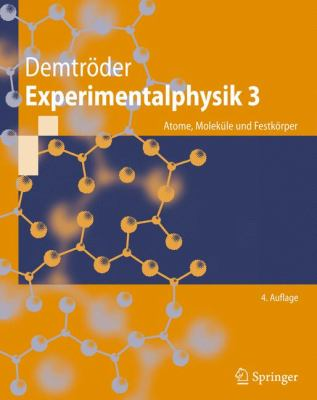 Experimentalphysik 3: Atome, Molekule Und Festkorper 9783642039102