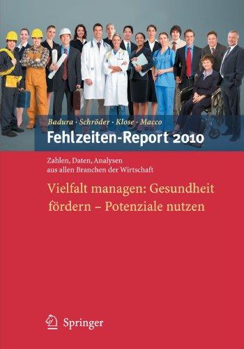 Fehlzeiten-Report 2010: Vielfalt Managen: Gesundheit F Rdern - Potenziale Nutzen 9783642128974