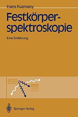 Festk Rperspektroskopie: Eine Einf Hrung 9783642746932