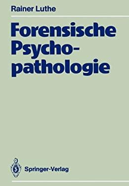 Forensische Psychopathologie 9783642738838