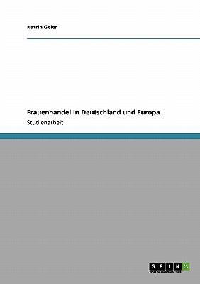 Frauenhandel in Deutschland Und Europa