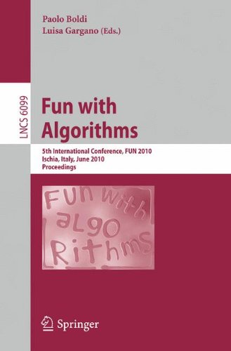 Fun with Algorithms: 5th International Conference, Fun 2010, Ischia, Italy, June 2-4, 2010, Proceedings 9783642131219