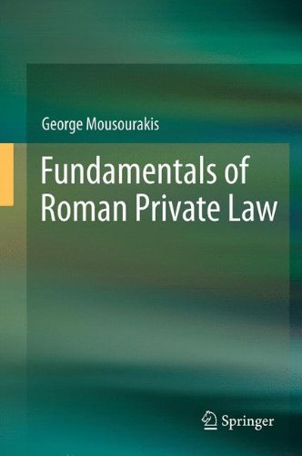 Fundamentals of Roman Private Law 9783642293108