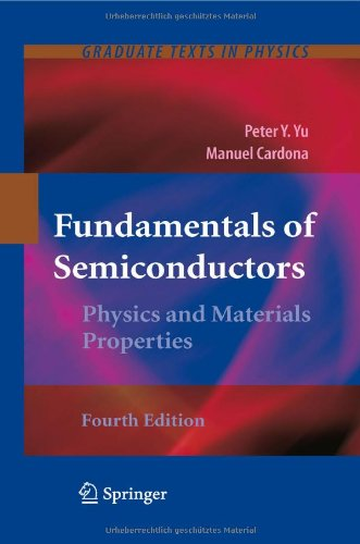 Fundamentals of Semiconductors: Physics and Materials Properties 9783642007095