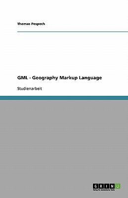 Gml - Geography Markup Language 9783640305773