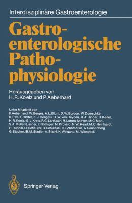 Gastroenterologische Pathophysiologie 9783642718779