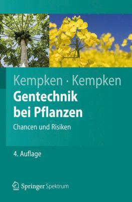Gentechnik Bei Pflanzen: Chancen Und Risiken 9783642248177