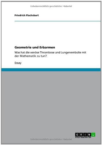 Geometrie Und Erbarmen 9783640829828