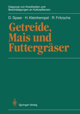 Getreide, Mais Und Futtergr Ser 9783642709180