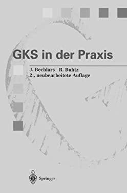 Gks in Der Praxis 9783642782756