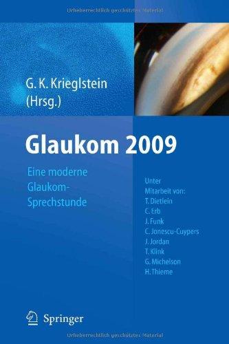Glaukom 2009: Eine Moderne Glaukomsprechstunde 9783642050558