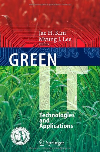 Green It: Technologies and Applications 9783642221781