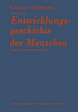Grundri Der Entwicklungsgeschichte Des Menschen 9783642869075